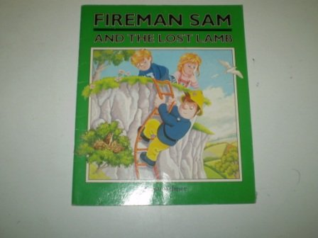 9780434972920: Fireman Sam and the Lost Lamb