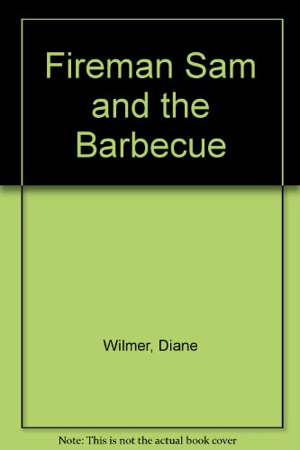 9780434972982: Fireman Sam and the Barbecue