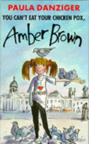 9780434975693: You Can't Eat Your Chicken Pox, Amber Brown