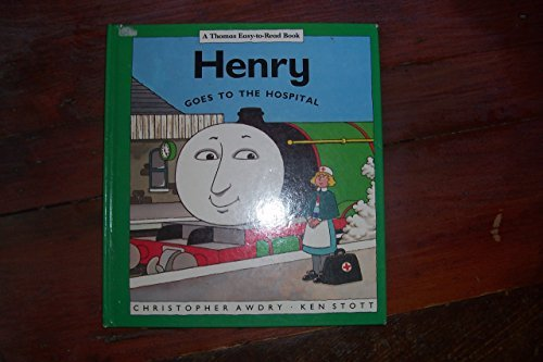 9780434976263: Henry Goes to Hospital (A Thomas easy-to-read book)