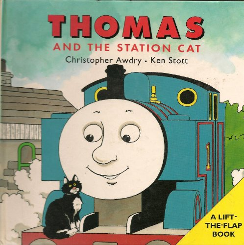 9780434976270: Thomas and the Station Cat (Lift-the-flap Book)