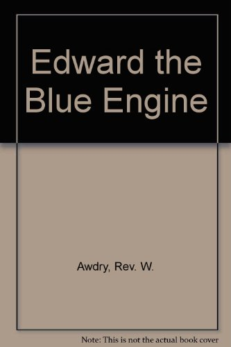 9780434976324: Edward the Blue Engine