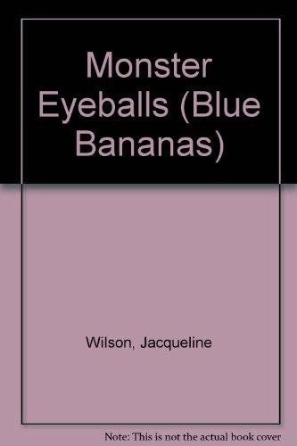9780434976409: Monster Eyeballs (Blue Bananas)