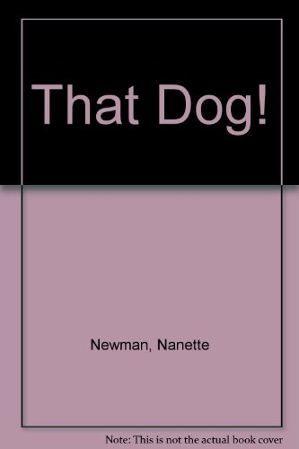 That Dog Newman (9780434980017) by Nanette Newman