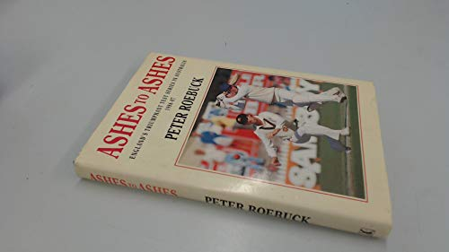 9780434980888: Ashes to Ashes: England Tour of Australia, 1986-87