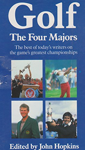 9780434981489: GOLF - THE FOUR MAJORS. An Anthology of the Best Contemporary Writing on Golf.