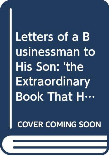 9780434981724: Letters of a Businessman to his Son (Yohan Pearl Library Edition)