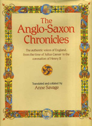 The Anglo Saxon Chronicles by Christopher Pick