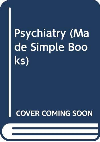 9780434985630: Psychiatry (Made Simple Books)