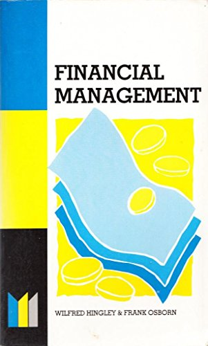 Financial Management Made Simple (Made Simple Books): Wilfred Hingley, Frank