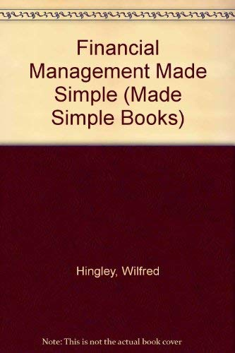 Financial Management Made Simple (Made Simple Books): Osborn, Frank, Hingley,
