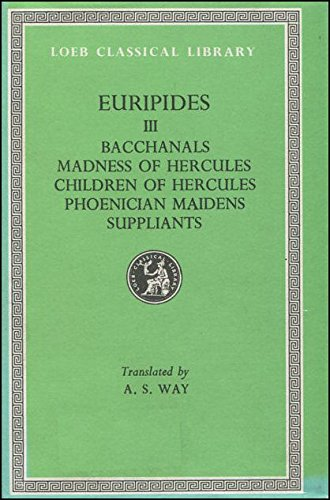 Euripides in Four Volumes Volume III (Three: Euripides; Translated by