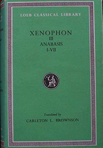 9780434990900: Anabasis: Bks. 1-7 (Loeb Classical Library)