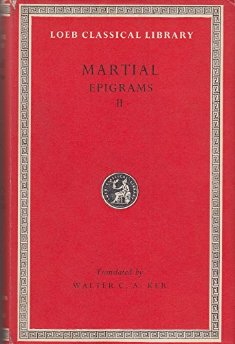 Martial: Epigrams II, Books VIII-XIV (Loeb Classical Library)