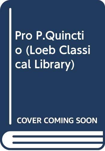 9780434992409: Pro P.Quinctio (Loeb Classical Library)
