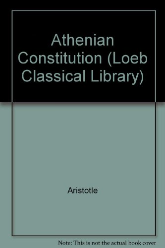 9780434992850: Athenian Constitution (Loeb Classical Library)