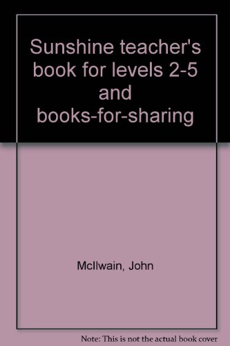 9780435004095: Sunshine teacher's book for levels 2-5 and books-for-sharing