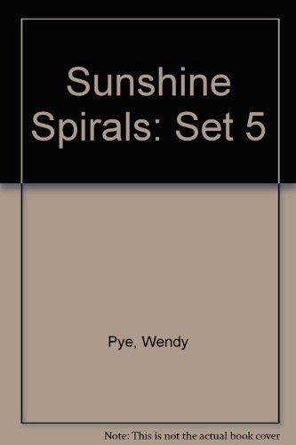 Sunshine Spirals: Set 5 (0435007386) by Pye, Wendy