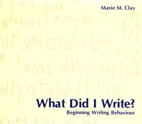 9780435011208: What Did I Write?: Beginning Writing Behaviour