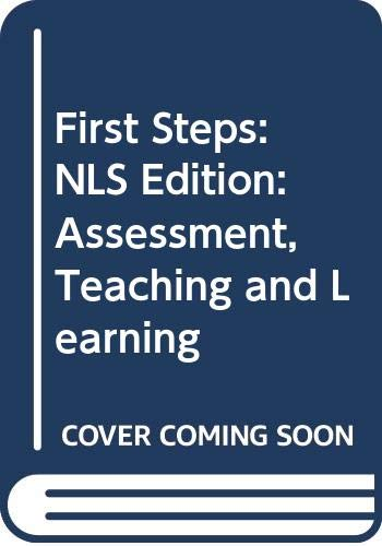 9780435014414: First Steps: NLS Edition: Assessment, Teaching and Learning