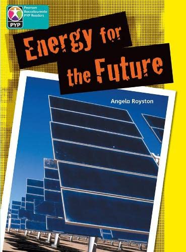 9780435016227: PYP L10 Energy for the Future 6PK (Pearson Baccalaureate PrimaryYears Programme)