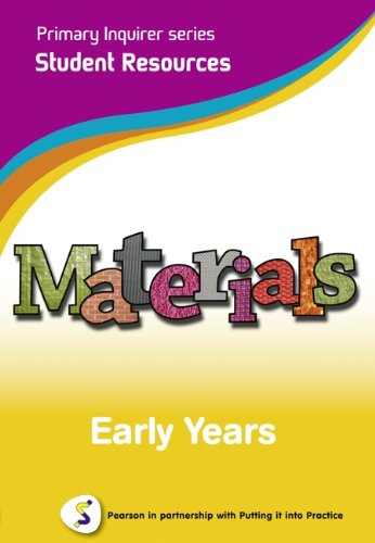 Materials: Early Years Student: Pearson in Partnership With Putting it into Practice: Lesley ...