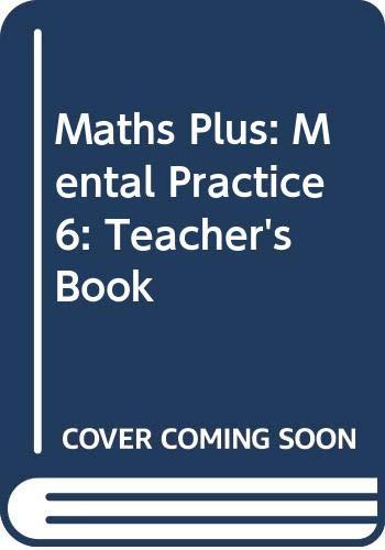 9780435024321: Maths Plus: Mental Practice 6: Teacher's Book (Maths plus from Heinemann)