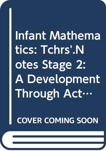9780435029456: Infant Mathematics: Tchrs'.Notes Stage 2: A Development Through Activity (SPMG)