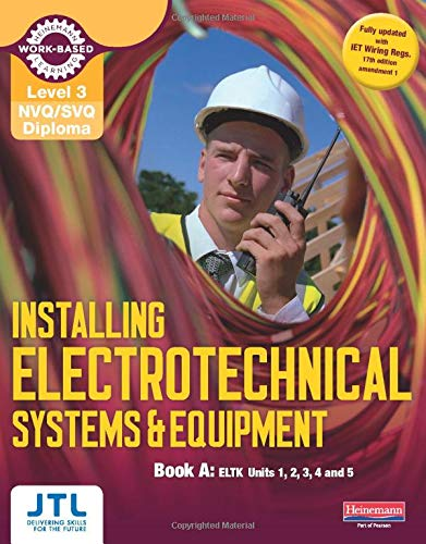9780435031268: Electrical Installations. Level 3 Basic Nvq (NVQ Electrical Installation)
