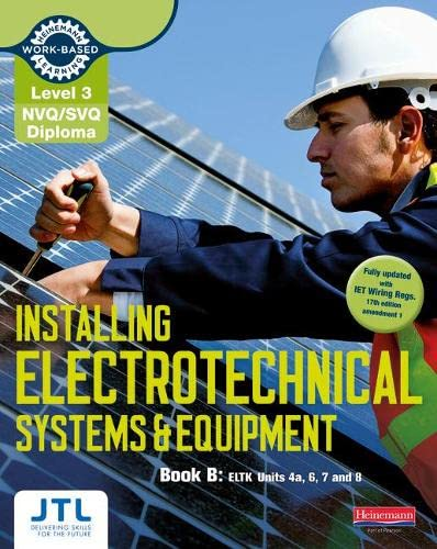 9780435031275: Level 3 NVQ/SVQ Diploma Installing Electrotechnical Systems and Equipment Candidate Handbook B (NVQ Electrical Installation)