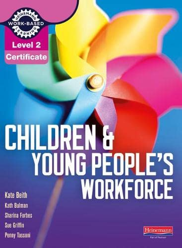 9780435031329: Children and Young People's Workforce Candidate Handbook. by Penny Tassoni ... [Et Al.] (Level 2 Certificate for the Children and Young People's Workforce)