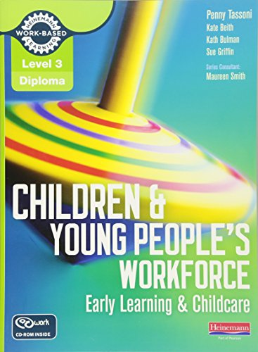 Children & Young Peoples Workforce Lev 3: Tassoni, Penny Et