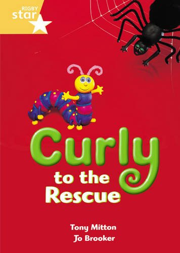 Curly to the Rescue (International Rigby Star: Audio Big Books) (0435031481) by Tony Mitton