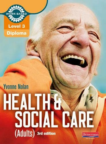 9780435031978: Level 3 Health and Social Care (Adults) Diploma: Candidate Book 3rd edition (Work Based Learning L3 Health & Social Care Dementia)