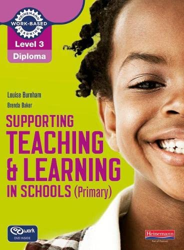 9780435032043: Supporting Teaching and Learning in Schools (Primary): Teaching Assistant's Handbook. Louise Burnham