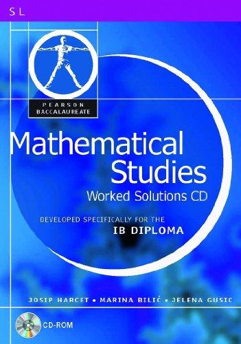 9780435032876: PEARSON BACCAULARETE MATHS STUDIES WORKED SOLN CD (Pearson International Baccalaureate Diploma: International E)