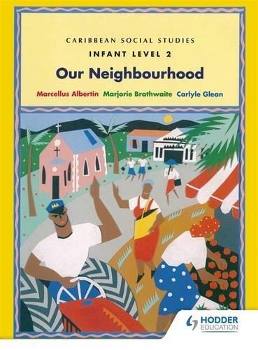 9780435043254: Caribbean Social Studies - Infant Level 2: Our Neighbourhood (Book 2)
