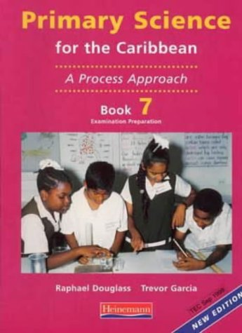 9780435043391: Primary Science for the Caribbean: A Process Approach: Bk. 7