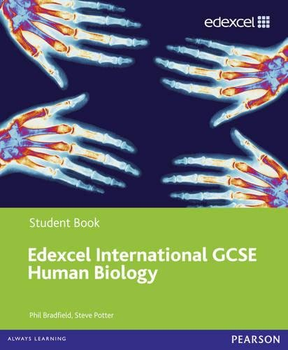 Edexcel International GCSE Human Biology Student Book: Bradfield, Philip