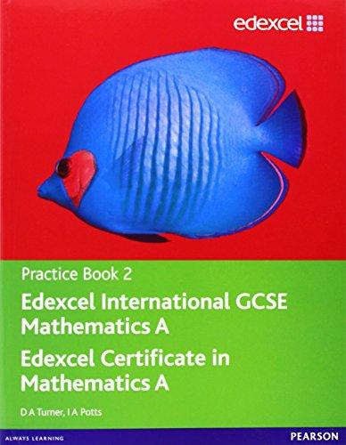 9780435044152: Edexcel International GCSE Mathematics A Practice Book 2