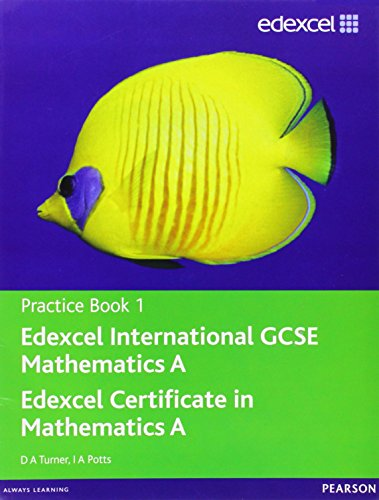 Edexcel International GCSE Mathematics A Practice Book 1 (9780435044169) by Peter Wall