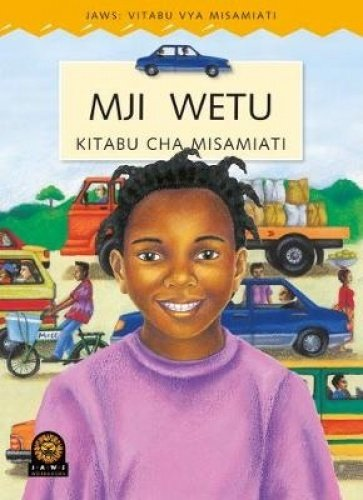 JAWS Kiswahili Wordbook : My Town (Paperback): Sally Howes