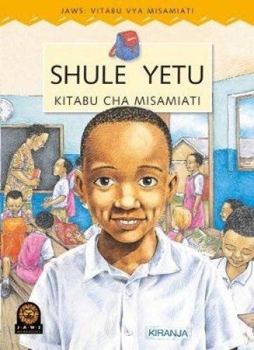 JAWS Kiswahili Wordbook : My School (Paperback): Sally Howes