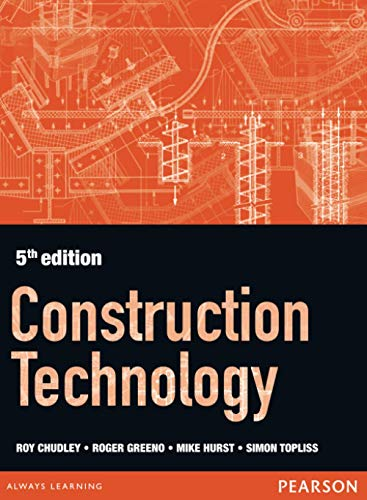 Construction Technology 5th edition (Paperback): Roger Greeno, R.