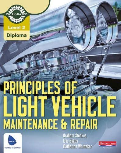 9780435048167: Level 2 Principles of Light Vehicle Maintenance and Repair Candidate Handbook (Light Vehicle Technology)