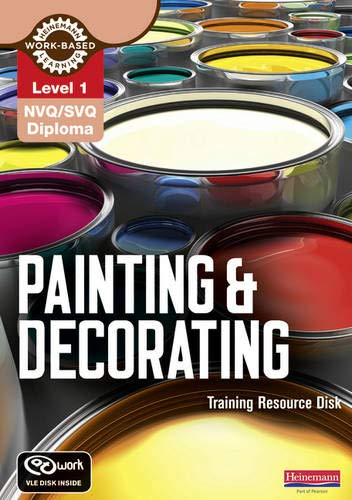 Level 1 NVQ/SVQ Diploma Painting and Decorating Training Resource Disk: Kevin Jarvis, Stephen ...