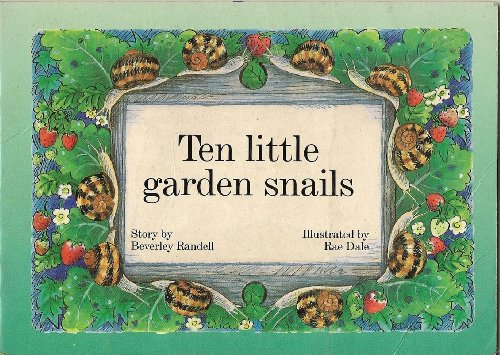 Ten Little Garden Snails (New PM Story Books): Randell, Beverley
