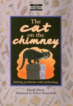 9780435053437: The Cat on the Chimney: Solving Problems with Technology (Realizations)