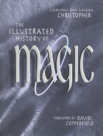 9780435070168: The Illustrated History of Magic