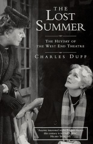 9780435070236: The Lost Summer: The Heyday of the West End Theatre
